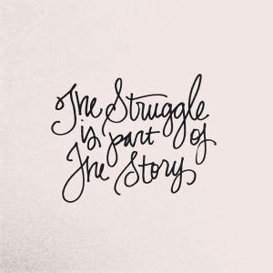 http://blog.whitneyenglish.com/the-struggle-is-part-of-the-story/